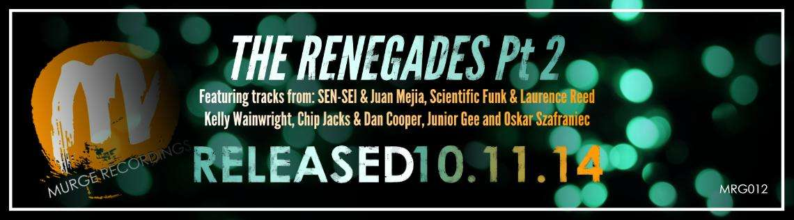 The Renegades Part 2